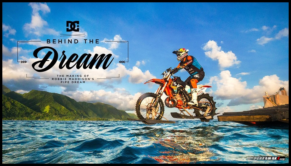 Behind The Dream DC SHOES Robbie Maddison