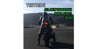Testride All new Kawasaki Ninja 250 FI Model 2018 by Young Machine Japan Pertamax7