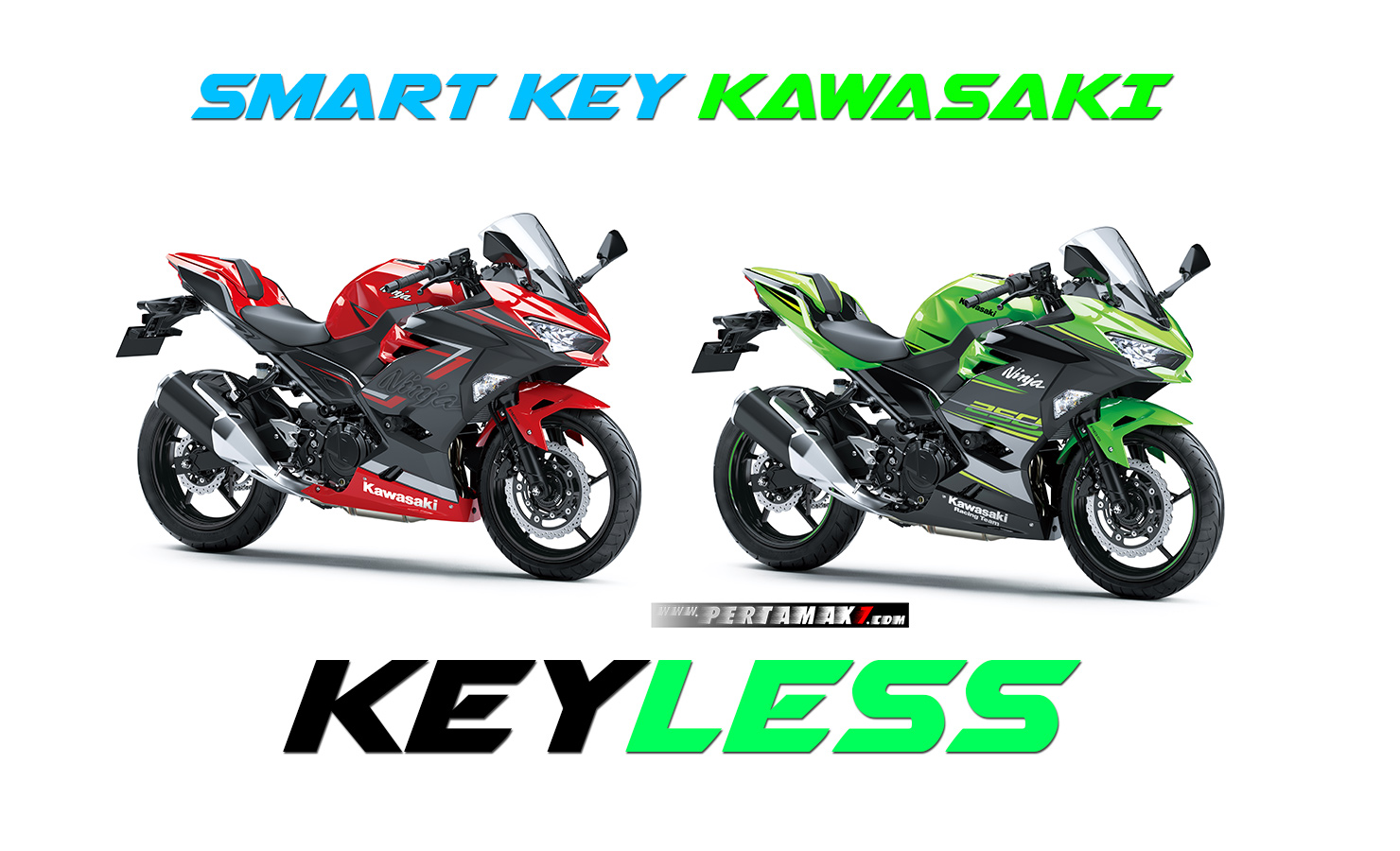 Harga All new Kawasaki Ninja 250 FI Smart Key