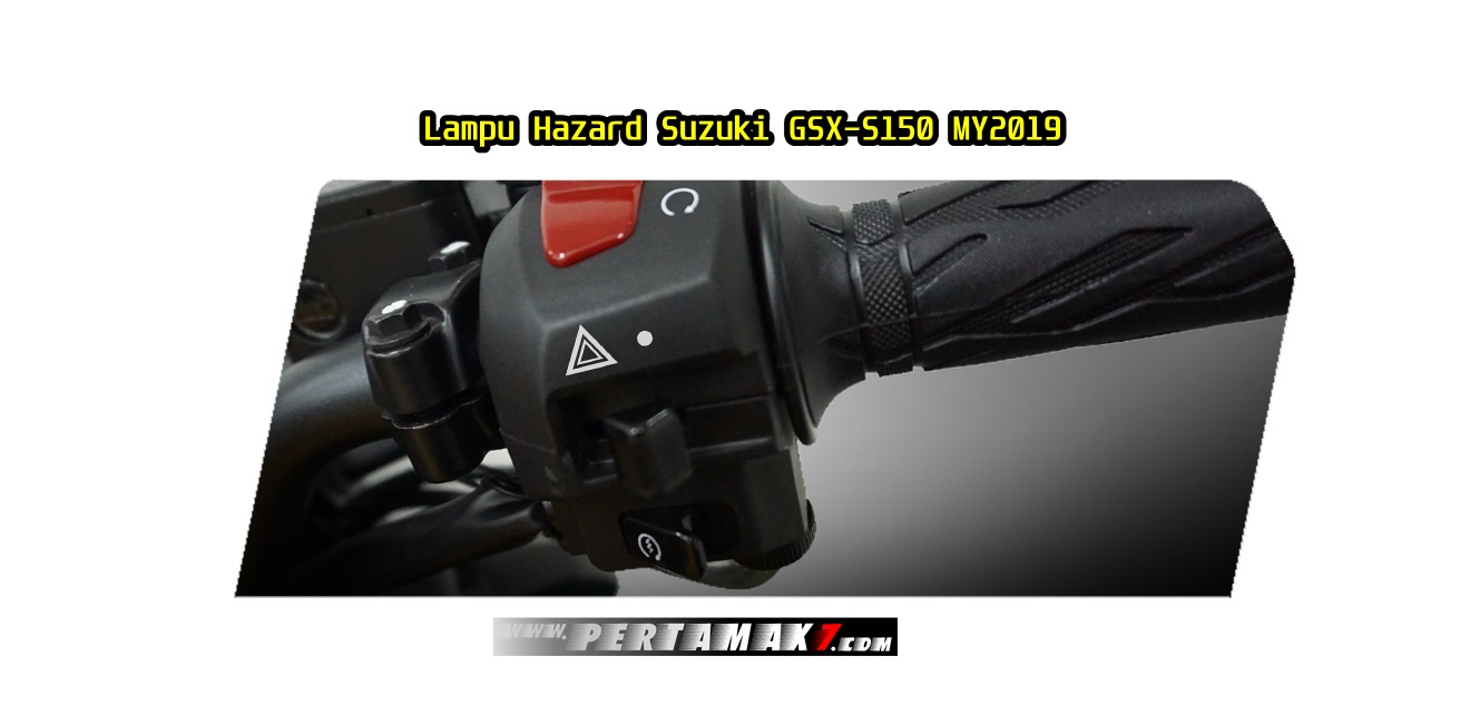 Fitur Suzuki GSX-S150 Hazard Lamp & Easy Start System 2019