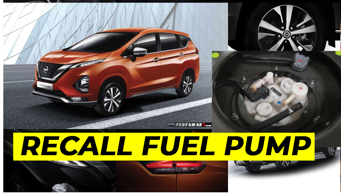 Recall Nissan All New LIVINA Fuel Pump Mitsubishi Xpander